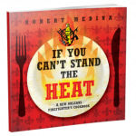 Robert Medina If you can't stand the heat